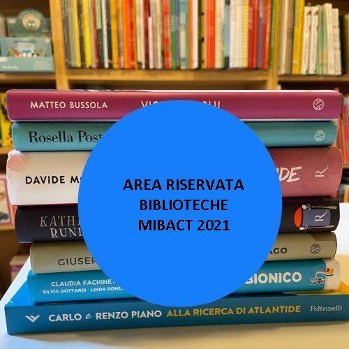 AREA RISERVATA BIBLIOTECHE MIBACT 2021
